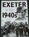 Exeter in the 1940s, by Todd Gray